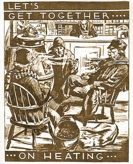 Sketch of men sitting around a heating stove says, Let's get together on heating